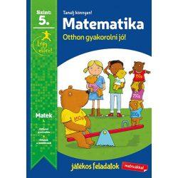 Tanulj könnyen! Matematika 5. (7-8 éveseknek) - Napraforgó