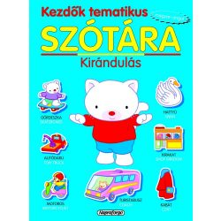 Kezdők tematikus szótára - Magyar-angol: Kirándulás-Napraforgó