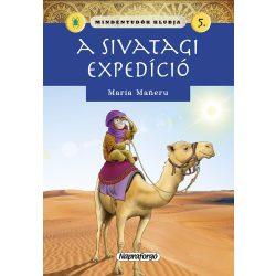 Mindentudók klubja 5.- A sivatagi expedíció Napraforgó