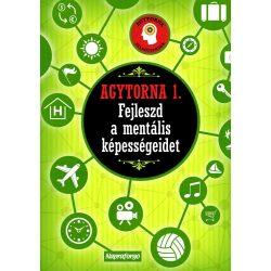 Agytorna 1. - Fejleszd a mentális képességeidet! Napraforgó