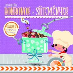 A kis cukrász - Bonbonok és sütemények -Napraforgó
