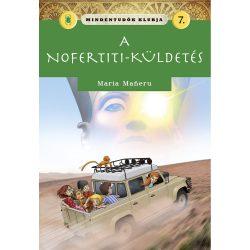 Mindentudók klubja 7.- A Nofertiti-küldetés Napraforgó