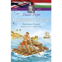 Klasszikusok magyarul-angolul: Robinson Crusoe  Napraforgó