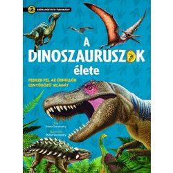 Szórakoztató tudomány - A dinoszauruszok élete  Napraforgó