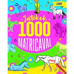 Játékok 1000 matricával - Lovak  Napraforgó