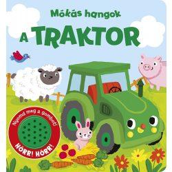 Mókás hangok - A traktor Napraforgó