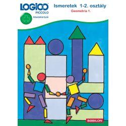 Ismeretek 1-2. osztály: Geometria 1. LOGICO Piccolo
