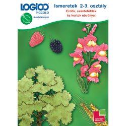 Ismeretek 2-3. osztály: Erdők, szántóföldek és kertek növényei LOGICO Piccolo